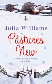Pastures New ebook by Julia Williams