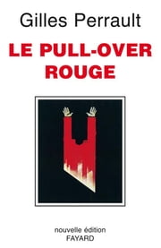 Le Pull-over rouge eBook by Gilles Perrault