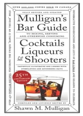 Mulligan's Bar Guide - 25th Anniversary Edition ebook by Shawn M. Mulligan