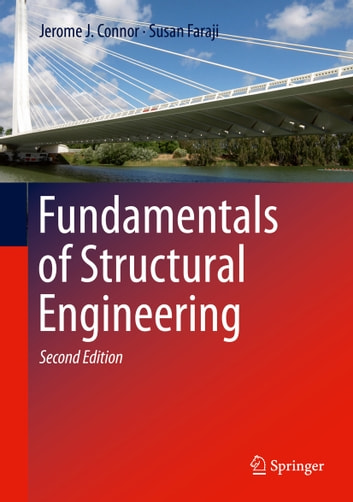 Fundamentals of structural engineering ebook by jerome j connor fundamentals of structural engineering ebook by jerome j connorsusan faraji fandeluxe Images