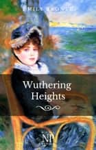 Sturmhöhe - Wuthering Heights ebook by