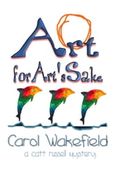 Art for Art's Sake ebook by Carol Wakefield