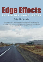 Edge Effects - The Border-Name Places ebook by Robert D. Temple