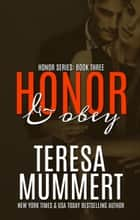 Honor and Obey ebook by Teresa Mummert