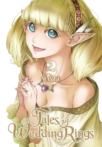 Tales of Wedding Rings, Vol. 2 ebook by Maybe