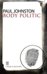 Body Politic ebook by Paul Johnston