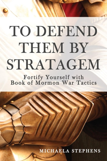 To Defend Them By Stratagem ebook by Michaela Stephens