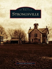 Strongsville ebook by Bruce M. Courey