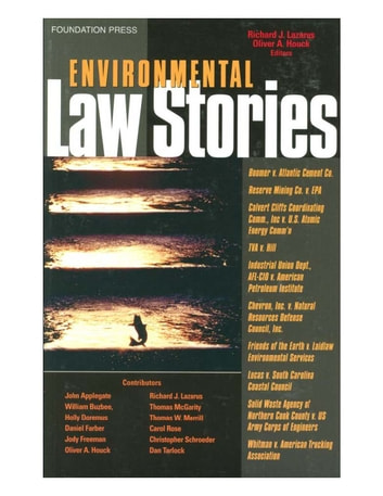 Environmental Law Stories ebook by Richard Lazarus,Oliver Houck
