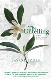 The Untelling ebook by Tayari Jones
