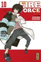 Fire Force - Tome 10 ebook by Atsushi Ohkubo