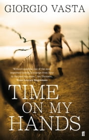 Time On My Hands ebook by Giorgio Vasta