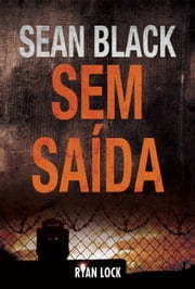 Sem Saída ebook by Sean Black