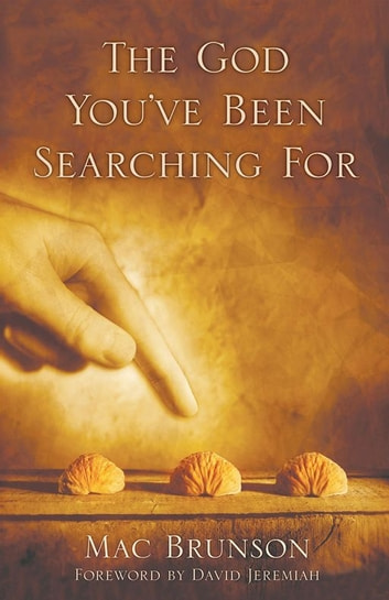 The God You've Been Searching For eBook by Mac Brunson