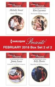 Harlequin Presents February 2018 - Box Set 2 of 2 - A Bride at His Bidding\Claiming His Nine-Month Consequence\The Greek's Ultimate Conquest\Shock Heir for the Crown Prince ebook by Michelle Smart, Jennie Lucas, Kim Lawrence,...