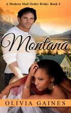 Montana ebook by Olivia Gaines