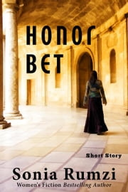 Honor Bet ebook by Sonia Rumzi