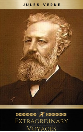 Extraordinary Voyages eBook by Jules Verne
