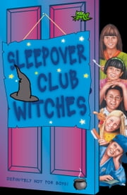 Sleepover Club Witches (The Sleepover Club, Book 49) ebook by Jana Hunter