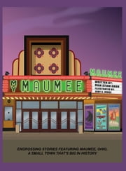 My Maumee ebook by Groh, Dian Stirn