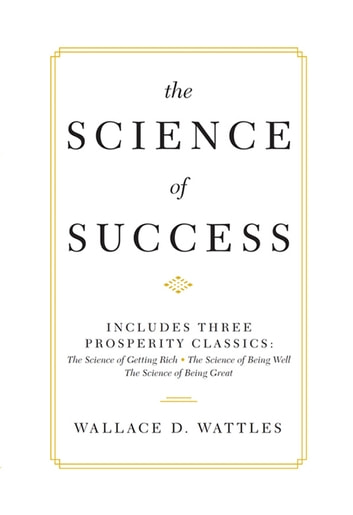 The science of success ebook di wallace d wattles 9781435165557 the science of success ebook by wallace d wattles fandeluxe Choice Image