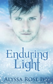 Enduring Light (The Afterglow Trilogy # 3) ebook by Alyssa Rose Ivy