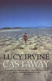 Castaway ebook by Lucy Irvine