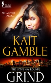 Grind ebook by Kait Gamble