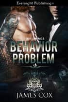 Behavior Problem ebook by James Cox
