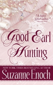 Good Earl Hunting ebook by Suzanne Enoch