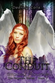 The Conduit ebook by Stacey Rourke