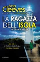 La ragazza dell'isola eBook by Ann Cleeves