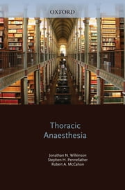 Thoracic Anaesthesia ebook by