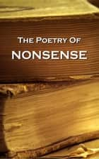 Nonsense Verse eBook by Edward Lear, Lewis Carroll, Samuel Foote