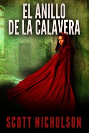 El anillo de la calavera ebook by Scott Nicholson