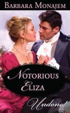 Notorious Eliza (Mills & Boon Modern) ebook by Barbara Monajem