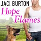Hope Flames audiobook by Jaci Burton