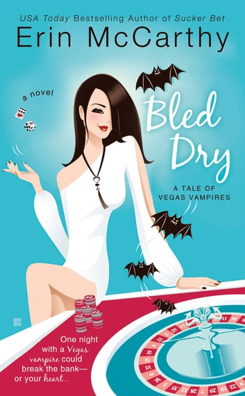 Bled Dry ebook by Erin McCarthy