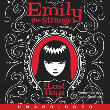 Emily the Strange: The Lost Days audiobook by Rob Reger