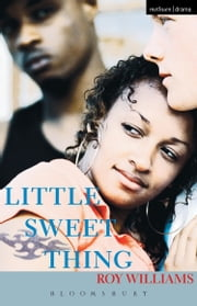 Little Sweet Thing ebook by Roy Williams