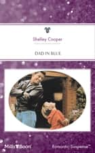 Dad In Blue ebook by Shelley Cooper