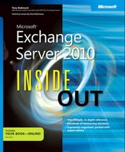Microsoft Exchange Server 2010 Inside Out ebook by Tony Redmond