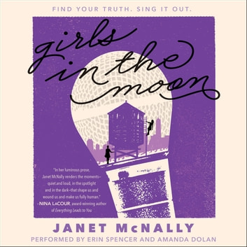 Girls In The Moon Audiobook By Janet Mcnally 9780062571274