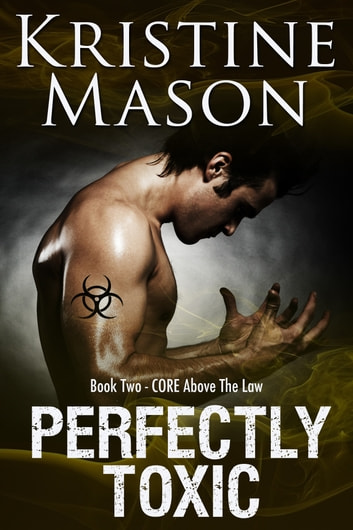 Perfectly Toxic ebook by Kristine Mason