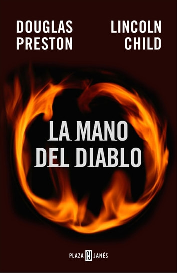 La mano del diablo (Inspector Pendergast 5) ebook by Douglas Preston,Lincoln Child