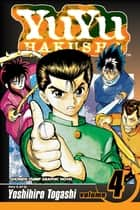 YuYu Hakusho, Vol. 4 - Training Day ebook by