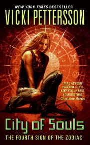 City of Souls - The Fourth Sign of the Zodiac ebook by Vicki Pettersson