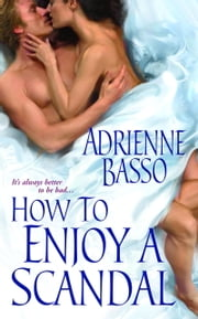 How To Enjoy A Scandal ebook by Adrienne Basso