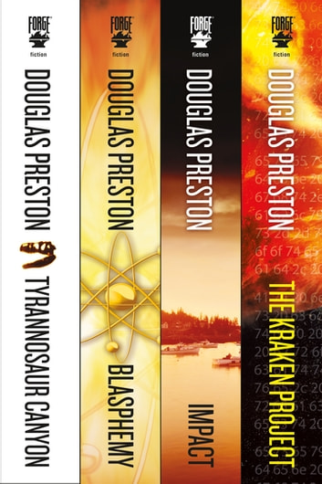 The Wyman Ford Series - Tyrannosaur Canyon, Blasphemy, Impact, The Kraken Project ebook by Douglas Preston