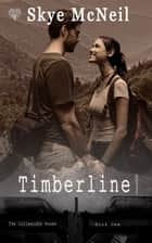 Timberline ebook by Skye McNeil
